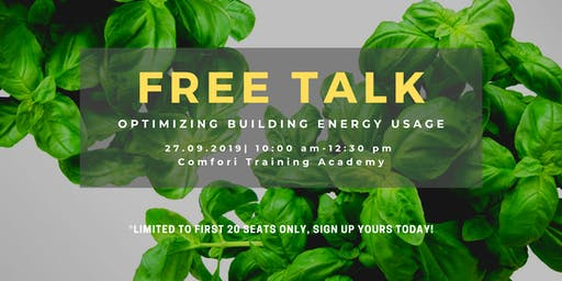 Free Talk on Energy Saving: Tips in Optimizing Building Energy Usage