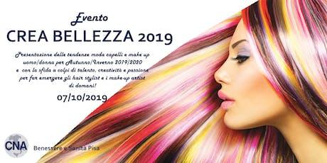CREA BELLEZZA 2019 biglietti