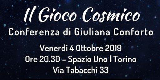 Il Gioco Cosmico | Conferenza di Giuliana Conforto