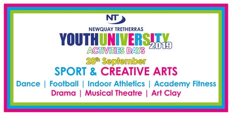 Newquay Tretherras Youth University - Sports & Creative Arts - 28th Sept tickets