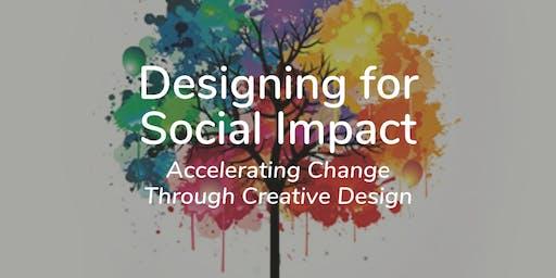 Designing for Social Impact – Accelerating Change Through Creative Design