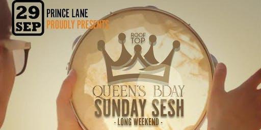 Queen's bday - Sunday Sesh