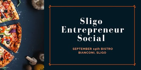Sligo Entrepreneur Social tickets