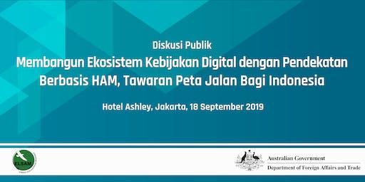 Diskusi Publik Membangun Ekosistem Kebijakan Digital Indonesia