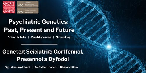Neuropsychiatric Genetics: Past, Present and Future