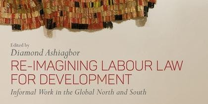 Book Launch: Re-Imagining Labour Law for Development