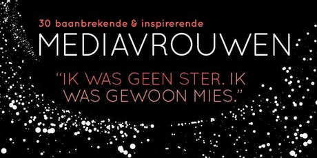 Opening MEDIAVROUWEN tickets