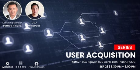User Acquisition #1 tickets
