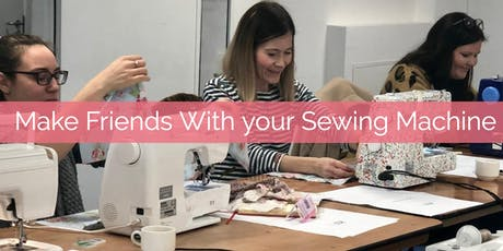 Make Friends With Your Sewing Machine tickets