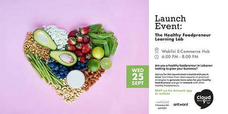 Launch Event: The Healthy Foodpreneur Learning Lab tickets