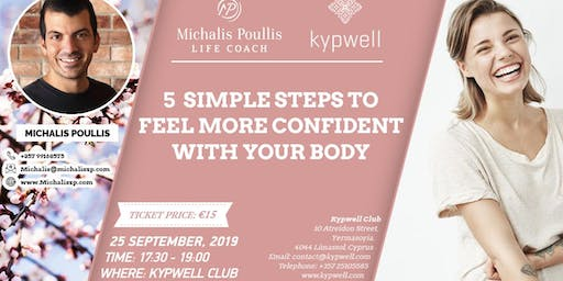 5 Simple Steps To Feel More Confident With your Body!