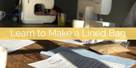 Learn to Make a Lined Bag tickets