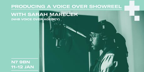 Producing A Voice Over Showreel tickets