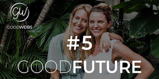 Good Future - Finde heraus, wie Du deine Zukunft planst