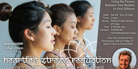 Meditation Weekend Workshop: Heartfelt Stress Reduction by Burkhard tickets