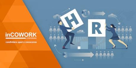 Agile HR: rendere agile l'organizzazione delle persone per migliorare produttività e benessere lavorativo biglietti