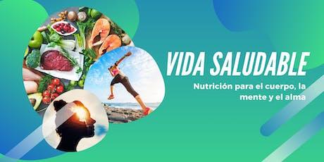 Vida Saludable. Nutrición para el cuerpo, la mente y el alma tickets