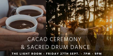 Cocao Ceremony & Sacred Drum Dance - with Lucy Brooking, Rayna Love, 2Rolledup (DJs Max & Uli Argentina) and Flames Of Plenty @ The Light Room tickets