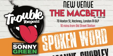 TROUBLE TONGUES 14 - THE MACBETH LAUNCH tickets