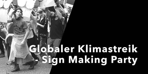 Globaler Klimastreik - Sign Making Party