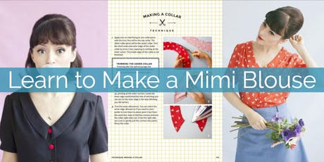 Learn to Make a Mimi Blouse tickets