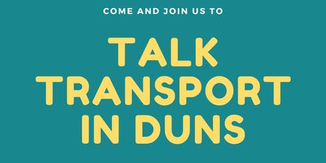 Talk Transport in Duns tickets