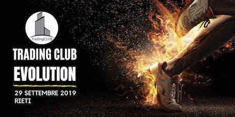 Trading Club Evolution: il nuovo modo di fare Trading online biglietti