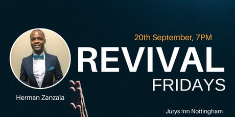 REVIVAL FRIDAY, Nottingham tickets