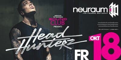 Soundclub pres. HEADHUNTERZ@ neuraum Club