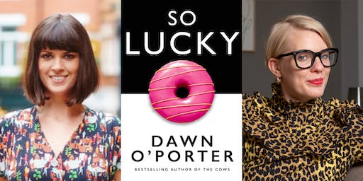So Lucky: Dawn O'Porter in conversation with Emma Gannon