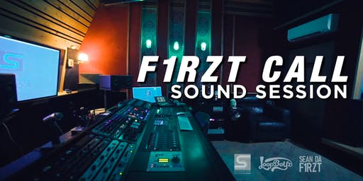 Firzt Call: Sound Session