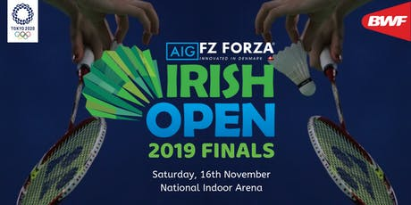 AIG FZ Forza Irish Open Finals tickets