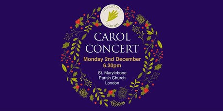 Carol Concert at  St. Marylebone  Parish Church - Horatio's Garden Charity tickets