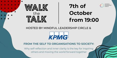 Walk the Talk: From the self to organisations to society tickets