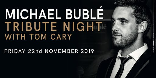 Micheal Bublé - Tribute Night