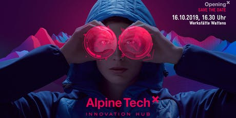 Opening Alpine Tech Innovation Hub Tickets