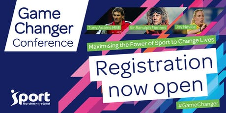Game Changer Conference:  Maximising the Power of Sport to Change Lives tickets