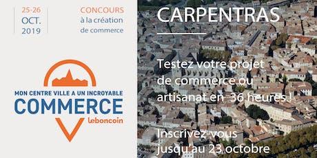 Mon centre-ville a un incroyable commerce - Carpentras billets