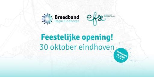 Feestelijke opening - Breedband Regio Eindhoven en Eindhoven Fiber Exchange