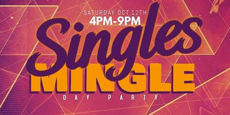 Singles Mingle Day Party tickets