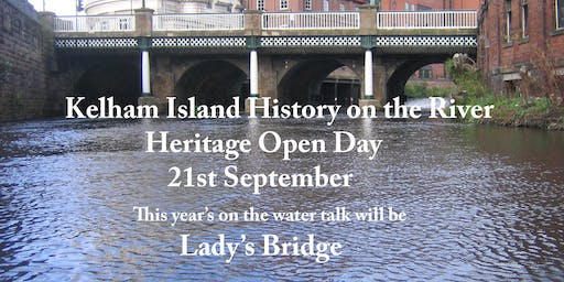Kelham Island History on the River         Heritage Open Day                21st September