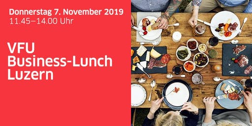 VFU Business-Lunch Luzern