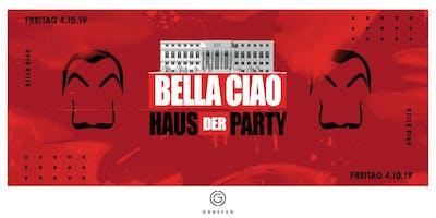 Bella Ciao - Haus der Party