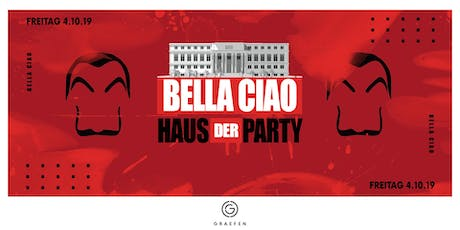 Bella Ciao - Haus der Party Tickets