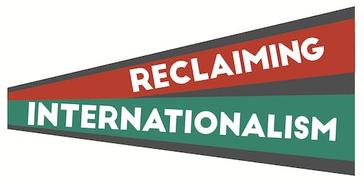 Reclaiming Internationalism: Building a World for the Many