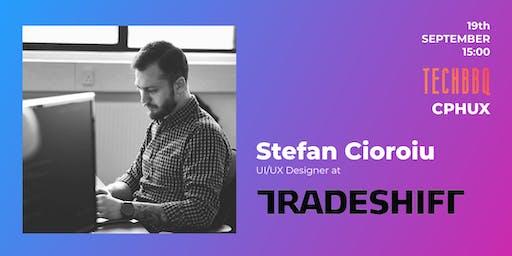 UX Passion Talk at TechBBQ by Stefan Cosmin Cioroiu from Tradeshift