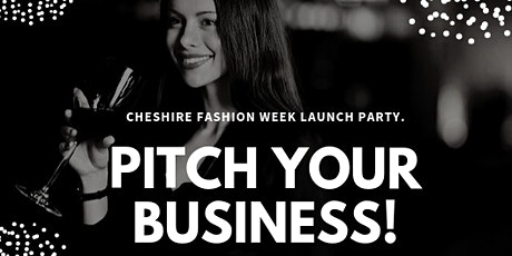 Pitch Your Business - Cheshire Fashion Council tickets