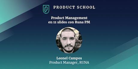 Product Management en 11 slides con Runa PM entradas