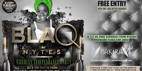 BLAQ NYTES -  Nigerian Independence Party(Birmingham) tickets