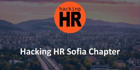 Hacking HR Sofia Chapter Meetup 1 tickets